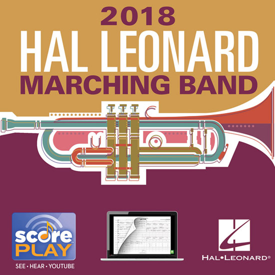 2018 New Releases for Marching Band | Hal Leonard Online