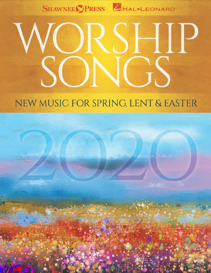 Banner for 2020 Worship Songs - New Music for Spring, Lent and Easter
