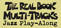 Real Book Multi-Tracks Play-Along